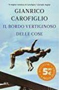 IL BORDO VERTIGINOSO DELLE COSE - 9788817079419 - GIANRICO CAROFIGLIO
