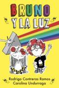 Descargar libros en djvu BRUNO Y LA LUZ de RODRIGO CONTRERAS, CAROLINA UNDURRAGA en español iBook
