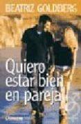 QUIERO ESTAR BIEN EN PAREJA - 9789870005919 - BEATRIZ GOLDBERG