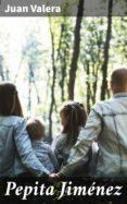 Descarga gratuita de libros j2me en formato pdf. PEPITA JIMÉNEZ
