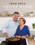 PACK CDL COCINA MADRE (LIBRO + LIBRETA TIPO MOLESKINE PARA RECETAS) - 8432715111429 - JOAN ROCA