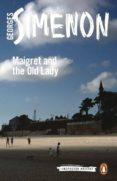MAIGRET AND THE OLD LADY: INSPECTOR MAIGRET #33 - 9780241206829 - GEORGES SIMENON