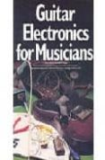 GUITAR ELECTRONICS FOR MUSICIANS (GUITAR REFERENCE) - 9780711902329 - DONALD BROSNAC