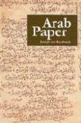 arab paper-joseph von karabacek-9781873132029