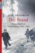 DER BRAND: DEUTSCHLAND IM BOMBENKRIEG 1940-1945 - 9783548604329 - JÖRG FRIEDRICH