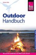 REISE KNOW-HOW OUTDOOR-HANDBUCH (EBOOK) - 9783831749829 - RAINER HÖH