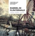 RUMMEL IM PLÄNTERWALD (EBOOK) - 9783963176029 - CHRISTOPHER FLADE