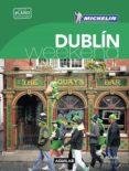 DUBLÍN (LA GUÍA VERDE WEEKEND 2018) - 9788403517929 - VV.AA.