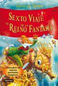 SEXTO VIAJE AL REINO DE LA FANTASIA (DESCUBRE LOS NUEVOS OLORES MAGICOS) - 9788408102229 - GERONIMO STILTON