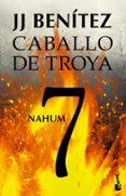 NAHUM. CABALLO DE TROYA 7 - 9788408114529 - J.J. BENITEZ