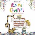 ¡ES MI CUMPLE! - 9788408157229 - ANNA CANYELLES