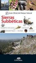 GUIA OF. PARQUE NAT. SIERRA SUBBETICAS (3 ª ED.) - 9788415338529 - CORNICABRA
