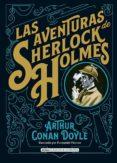 LAS AVENTURAS DE SHERLOCK HOLMES (CLÁSICOS ILUSTRADOS) - 9788415618829 - ARTHUR CONAN DOYLE