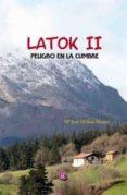 latok ii: peligro en la cumbre-m jose molina mestre-9788417072629