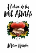 EL CHICO DE LAS MIL ALMAS - 9788420433929 - MARIA HERREJON