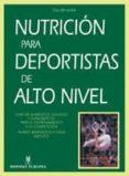 NUTRICION PARA DEPORTISTAS DE ALTO NIVEL - 9788425514029 - DAN BENARDOT