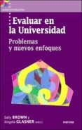 EVALUAR EN LA UNIVERSIDAD: PROBLEMAS Y NUEVOS EFOQUES - 9788427714229 - VV.AA.