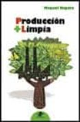 PRODUCCION + LIMPIA - 9788449700729 - MIQUEL RIGOLA