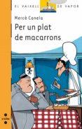 per un plat de macarrons (ebook-epub) (ebook)-mercè canela garayoa-9788466127929