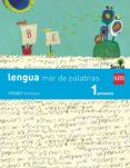 LENGUA TRIMESTRAL MAR DE PALABRAS SAVIA 1º EDUCACION PRIMARIA ED 2014 CASTELLANO - 9788467570229 - VV.AA.