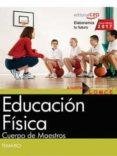CUERPO DE MAESTROS. EDUCACIÓN FÍSICA. TEMARIO - 9788468175829 - VV.AA.