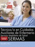 TECNICO/A EN CUIDADOS AUXILIARES DE ENFERMERIA. SERVICIO MADRILEÑO DE SALUD (SERMAS): TEMARIO (VOL. I) - 9788468187129 - DESCONOCIDO