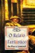 O RELATO FANTASTICO: DE POE A LOVECRAFT (3ªED) - 9788476802229 - GONZALO NAVAZA