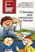 15 HISTORIAS PARA COMPRENDER Y EXPRESAR - 9788478696529 - ARACELI LOPEZ RAMIREZ