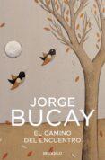 EL CAMINO DEL ENCUENTRO - 9788483461129 - JORGE BUCAY