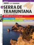 SERRA DE TRAMUNTANA (FRANCES) - 9788484784029 - VV.AA.