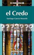 EL CREDO - 9788490230329 - SANTIAGO GARCIA MOURELO