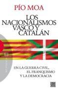 NACIONALISMOS VASCO Y CATALAN, LOS - 9788490550229 - PIO MOA