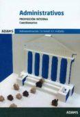 ADMINISTRATIVOS DE LA ADMINISTRACION DEL ESTADO. PROMOCION INTERNA: CUESTIONARIOS - 9788490843529 - VV.AA.
