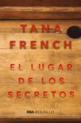 EL LUGAR DE LOS SECRETOS - 9788491872429 - TANA FRENCH
