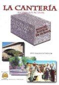 la canteria antigua y actual-manuel mateos de vicente-9788492970629