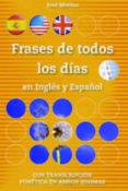 FRASES DE TODOS LOS DIAS EN INGLES Y ESPAÑOL - 9788493916329 - JOSE MERINO BUSTAMANTE