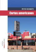 CORTOS AMERICANOS - 9788494065729 - PETER REDWHITE