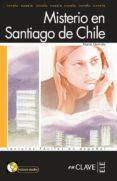MISTERIO EN SANTIAGO (NIVEL 1) (LECTURAS JOVENES Y ADULTOS) (ELE: ESPAÑOL LENGUA EXTRANJERA) (INCLUYE AUDIO-CD) - 9788496942929 - MARIA GARRIDO
