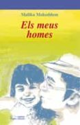 ELS MEUS HOMES - 9788497796729 - MALIKA MOKEDDEM