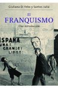 EL FRANQUISMO - 9788498924329 - SANTOS JULIA