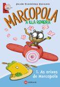 MARCOPOLA. A ILLA REMEIRA - 9788499144429 - JACABO FERNANDEZ SERRANO