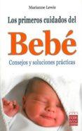 LOS PRIMEROS CUIDADOS DEL BEBE - 9788499170329 - MARIANNE LEWIS