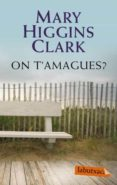 ON T AMAGUES? - 9788499300429 - MARY HIGGINS CLARK