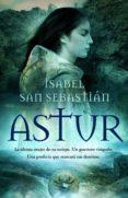 ASTUR (EBOOK) - 9788499704029 - ISABEL SAN SEBASTIAN