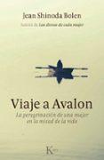 VIAJE A AVALON - 9788499881829 - JEAN SHINODA BOLEN