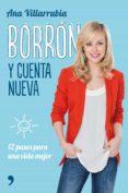 borrón y cuenta nueva-ana villarrubia-9788499985329