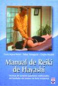 manual de reiki de hayashi: tecnicas de sanacion japonesas tradic ionales del fundador del sistema de reiki occidental-frank arjava petter-tadao yamaguchi-chujiro hayashi-9789871090129