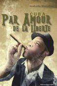 PAR AMOUR DE LA LIBERTÉ (EBOOK) - 9791094243329