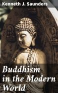 Free e books pdf descarga gratuita BUDDHISM IN THE MODERN WORLD 4057664592439 FB2 RTF PDB in Spanish de KENNETH J. SAUNDERS