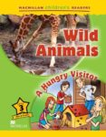 WILD ANIMALS A HUNGRY VISITOR LEVEL 3 - 9780230404939 - VV.AA.